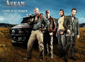 Don't be a fool, see 'The A-Team'
