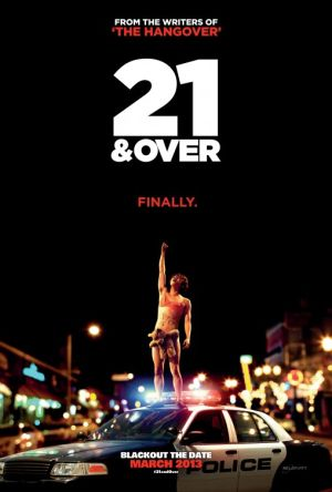 "Recently added to Netflix ""21 and Over"""