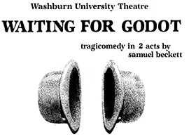 Washburn+University+Theatre+Department+presents+%22Waiting+for+Godot%22+by+Samuel+Beckett+this+summer.+The+play+will+also+be+performed+in+August.%C2%A0