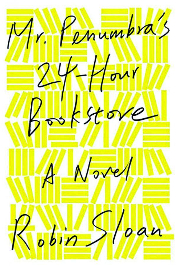 The Book Owl: 'Mr. Penumbra's 24-Hour Bookstore' by Robin Sloan (1/5 stars)