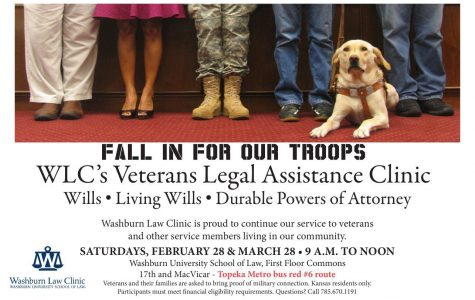 WLC's Veterans Legal Assistance ClinicWills • Living Wills • Durable Powers of AttorneyWashburn Law Clinic is proud to continue our service to veterans and other service members living in our community.SATURDAYS, FEBRUARY 28 & MARCH 28 • 9 A.M. TO NOONWashburn University School of Law, First Floor Commons17th and MacVicar - Topeka Metro bus red #6 routeVeterans and their families are asked to bring proof of military connection. Kansas residents only. Participants must meet financial eligibility requirements. Questions? Call 785.670.1191