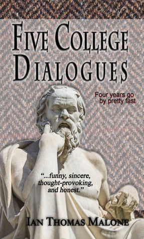 The Book Owl: Five College Dialogues by Ian Thomas Malone (3.5/5 stars)