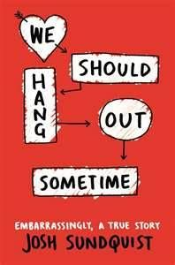 The Book Owl: 'We Should Hang Out Sometime' delves deep into relationships'