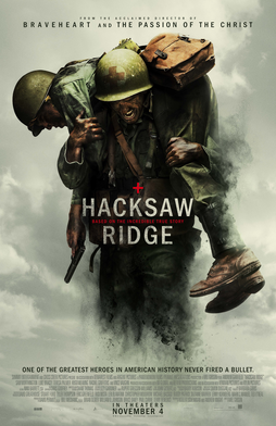 "Faithful: Private Desmond T. Doss rushes unarmed into the hellfire of battle in ""Hacksaw Ridge."" Shortly after Okinawa, Doss was discharged following a tuberculosis diagnosis, which cost him a lung."