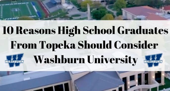 10+Reasons+High+School+Graduates+From+Topeka+Should+Consider+Washburn+University