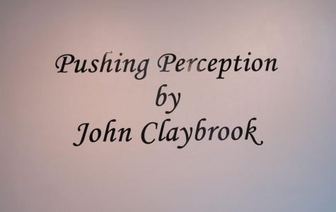 Title of exhibition: Pushing perception is the name of Claybrook's exhibition. Claybrook said that viewing objects from different perspectives helped him view life problems from different perspectives.