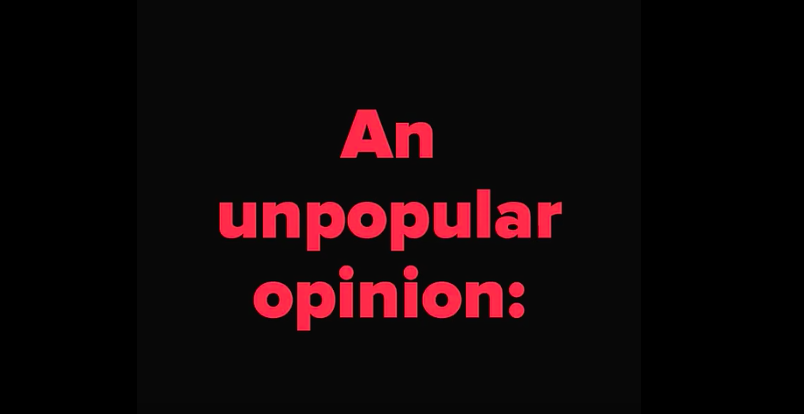 An+Unpopular+Opinion