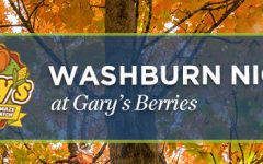 Berry good: Washburn Night at Gary's Berries begins at 5 p.m. and ends at 10 p.m. Tickets will be offered at a discounted rate of $10 per person.