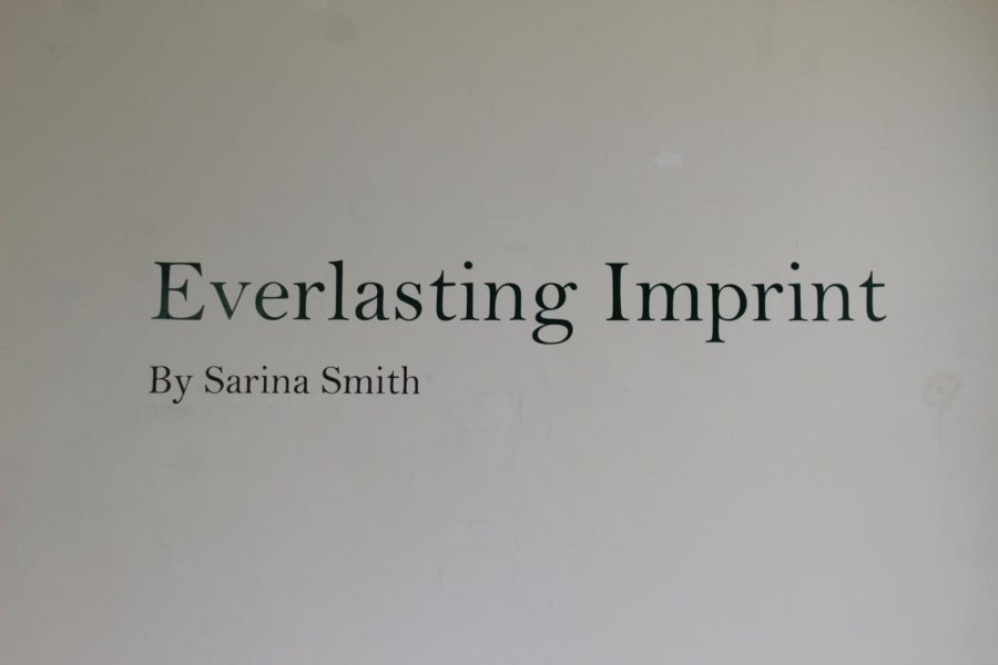 """Everlasting Imprint"" is a gallery show designed by senior art major Sarina Smith. It was created to show how plastic pollutes the environment and negatively affects animals, especially aquatic life."