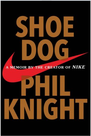 Shoe Dog: This book is used in college business courses. Phil Knight has inspired many entrepreneurs to pursue their dream.