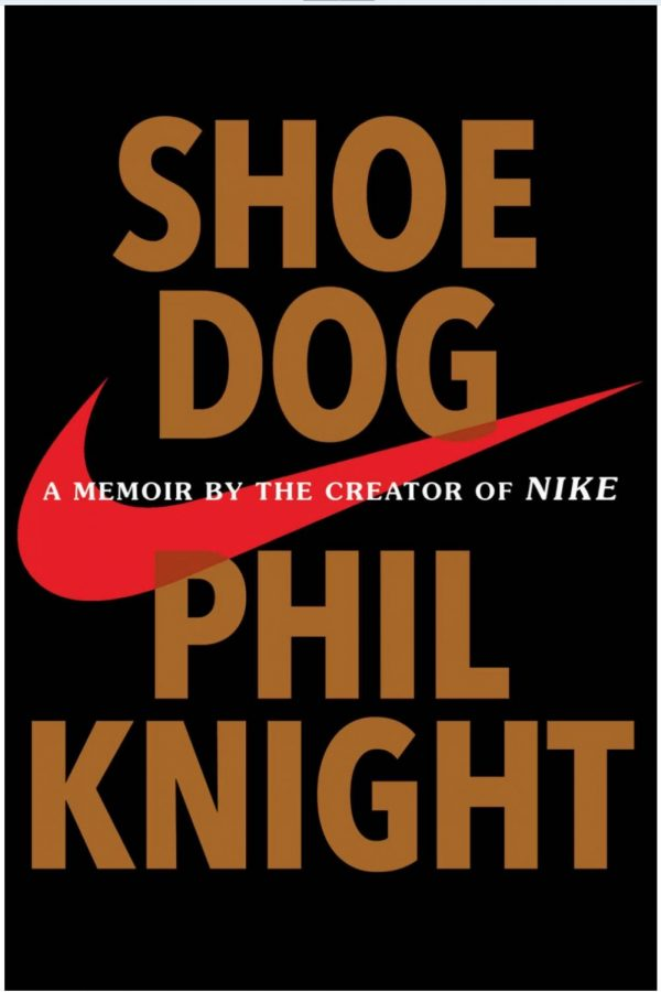Shoe+Dog%3A+This+book+is+used+in+college+business+courses.+Phil+Knight+has+inspired+many+entrepreneurs+to+pursue+their+dream.
