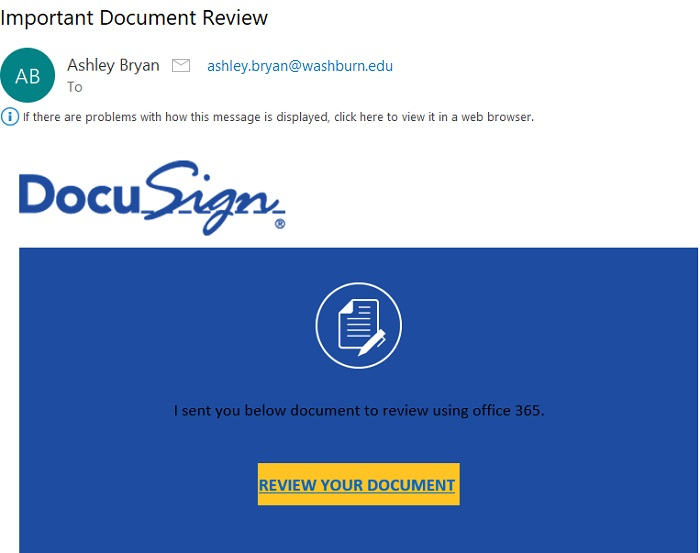 Careful what you click: This is a screenshot of the latest phishing scam to hit Washburn. It is important to stay vigilant for emails like this one.