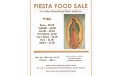 Fiesta Food Sale: Starting next Wednesday, the Fiesta will be hosting a food sale. The entire menu with prices is above.