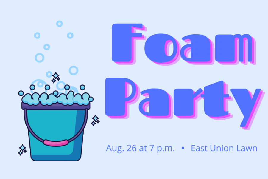 Foam+and+music%3A+The+Office+of+Student+Involvement+and+Development+is+hosting+a+foam+party+for+students+to+attend.